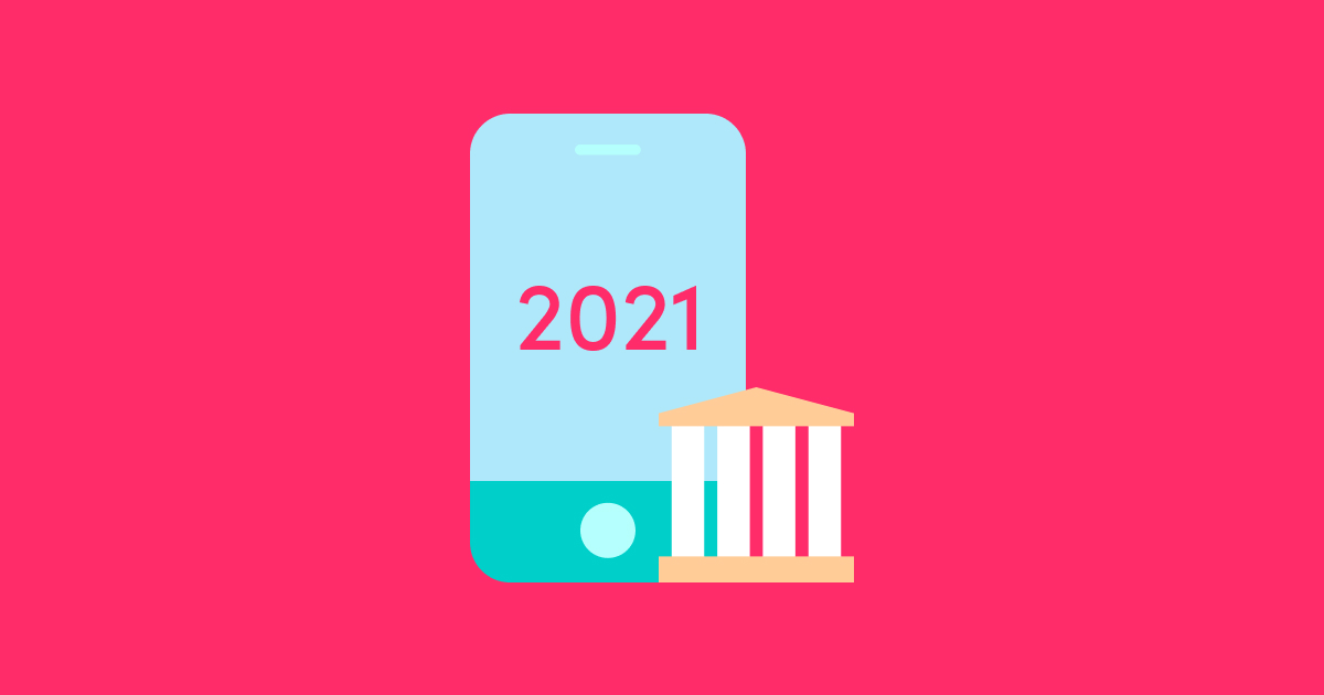 Banking and Fintech in 2021: Discover Exploding Trends