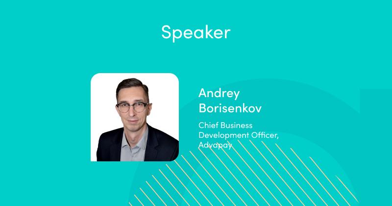 Advapay Webinar, speaker Andrey Borisenkov