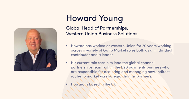 Howard Young, Western Union Business Solutions - speaker at Advapay webinar - BaaS Webinar