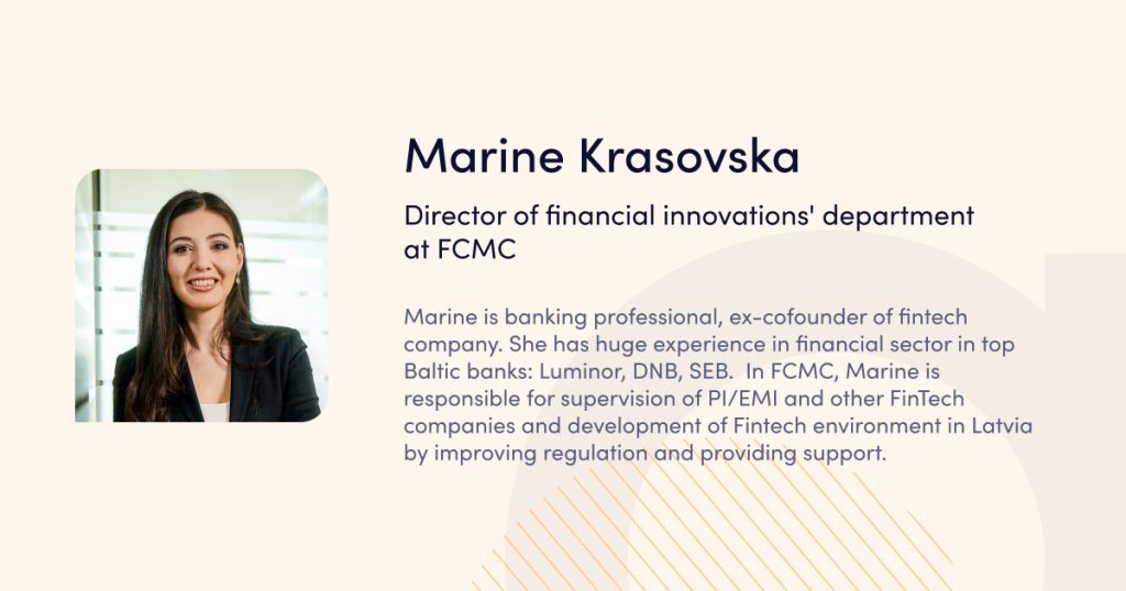 Marine Krasovska, Director of financial innovations' department, the Financial and Capital Market Commission (FCMC)  - speaker of webinar Launching a payment business in the EU: licensing and business infrastructure