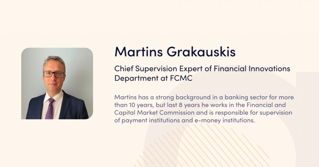 Martins Grakauskis Chief Supervision Expert of Financial Innovations Department
